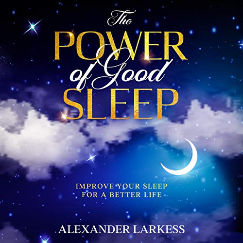 The Power of Good Sleep cover art