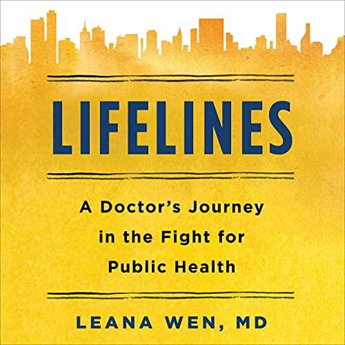 Lifelines Audiobook By Dr. Leana Wen cover art