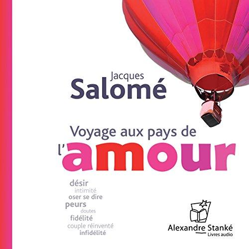 Voyage aux pays de l'amour audiobook cover art