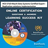 HCE-5710 Hitachi Data Systems Certified Expert - Replication solutions implementation Online Certification Video Learning Made Easy