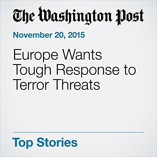 Europe Wants Tough Response to Terror Threats cover art