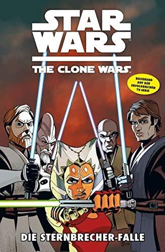 Star Wars - The Clone Wars, Band 10: Die Sternbrecher-Falle