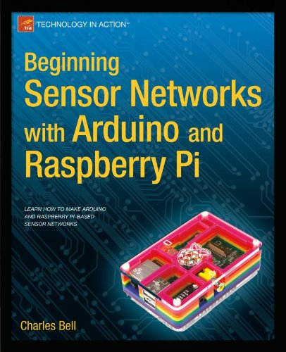 Beginning Sensor Networks with Arduino and Raspberry Pi (Technology in Action) (English Edition)