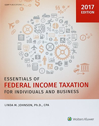 Essentials of Federal Income Taxation for Individuals and Business (2017)