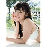 【Amazon.co.jp限定】 道重さゆみ モーニング娘。 '14 ラスト写真集 『 YOUR LOVE 』 Amazon限定カバーVer.