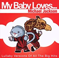 My Baby Loves Michael Jackson