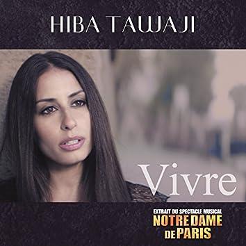 Vivre (Notre Dame de Paris Original Musical Cast)