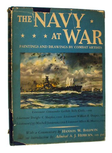 The Navy at War: Paintings and Drawings by Combat Artists