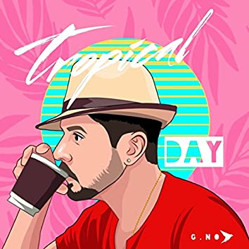 Tropical Day (Extended)