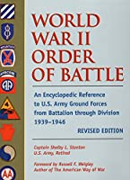 World War II Order of Battle U.s. Army: Ground Force Units