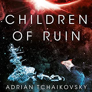 Children of Ruin                   Written by:                                                                                                                                 Adrian Tchaikovsky                               Narrated by:                                                                                                                                 Mel Hudson                      Length: 15 hrs and 25 mins     8 ratings     Overall 4.9