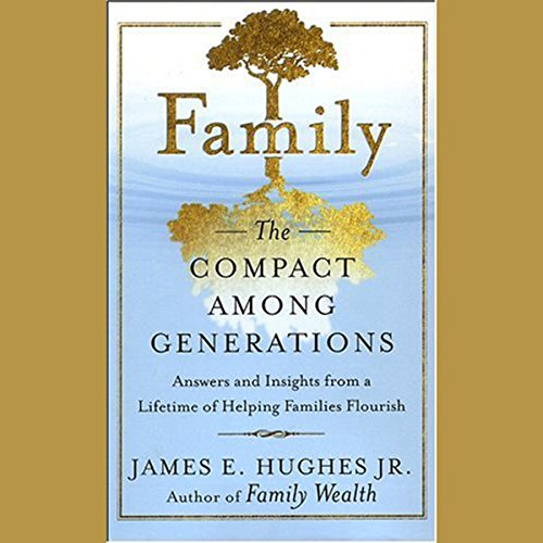 Family: The Compact Among Generations  Audiolibri