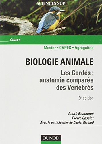 Biologie animale - Les Cordés - 9ème édition - Anatomie comparée des vertébrés: Anatomie comparée des vertébrés