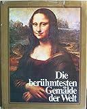 Die berühmtesten Gemälde der Welt