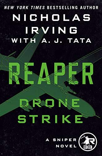 Reaper: Drone Strike: A Sniper Novel (The Reaper Series, 3)