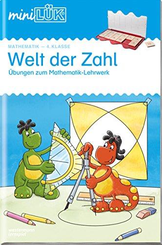 miniLÜK-Übungshefte: miniLÜK: 4. Klasse - Mathematik: Welt der Zahl - Übungen angelehnt an das Lehrwerk