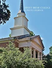 Sweet Briar College: A Photo Journal