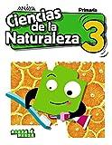 Ciencias de la Naturaleza 3. (Pieza a Pieza) Grupo Anaya Educacion