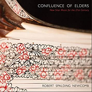 Confluence of Elders: New Sitar Music for the 21st Century