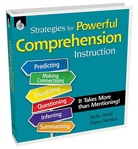 Strategies for Powerful Comprehension Instruction (Professional Resources)