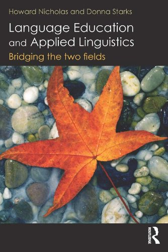 Language Education and Applied Linguistics: Bridging the two fields (English Edition)