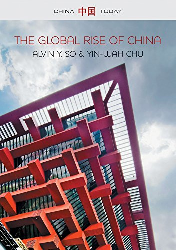 The Global Rise of China (China Today) (English Edition)
