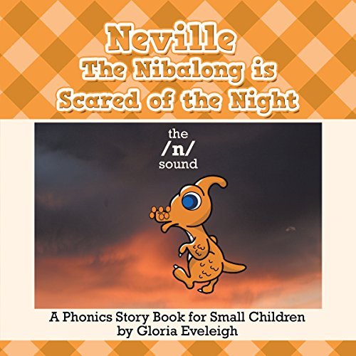 Neville the Nibalong Is Scared of the Night audiobook cover art