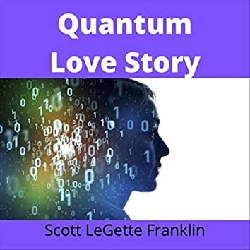 Quantum Love Story