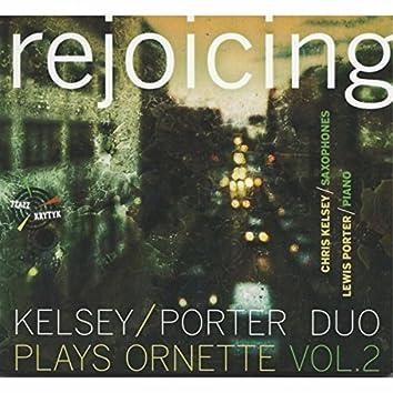 Rejoicing: Kelsey / Porter Duo Plays Ornette, Vol. 2