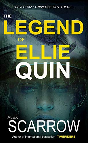 THE LEGEND OF ELLIE QUIN (ELLIE QUIN (an Epic Space Opera) Book 1)