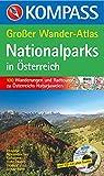 Nationalparks in Österreich: Großer Wander-Atlas