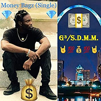 Money Bagz (feat. Stickly Bizz)