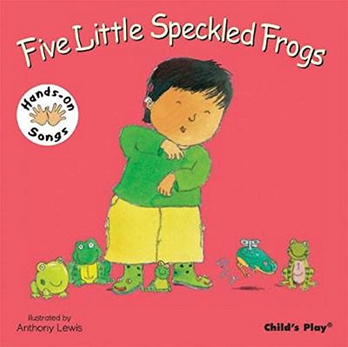 Five Little Speckled Frogs: BSL (British Sign Language) (Hands-On Songs)