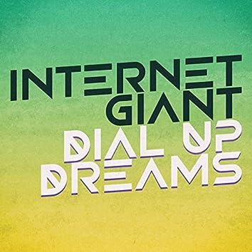 Dial Up Dreams