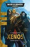 Xenos (Eisenhorn Book 1)