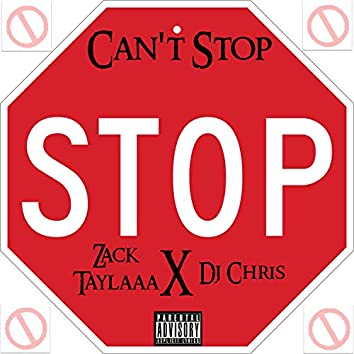 Can't Stop (feat. DJ Chris)