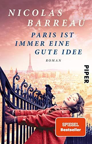 Paris ist immer eine gute Idee: Roman