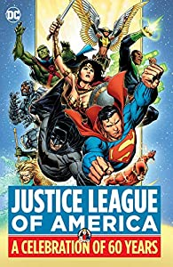 Justice League of America: A Celebration of 60 Years (Justice League (2018-))