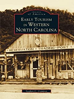 Early Tourism in Western North Carolina (Images of America)