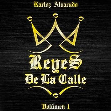 Reyes de la Calle, Vol. 1