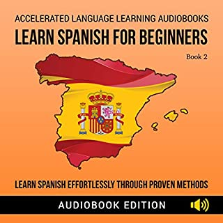 Learn Spanish for Beginners: Learn Spanish Effortlessly Through Proven Methods, Book 2 cover art