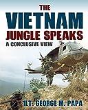 The Vietnam Jungle Speaks: A Conclusive View