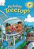 Treetops on holiday. Student s book. Per la 3ª classe elementare.