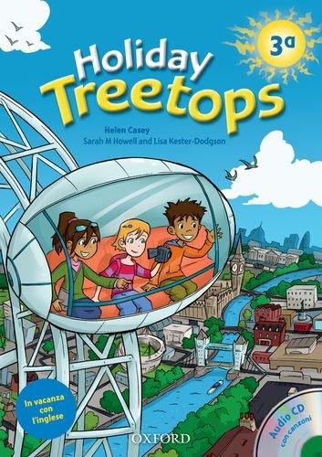 Treetops on holiday. Student's book. Per la 3ª classe elementare.