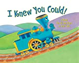 I Knew You Could: A Book for All the Stops in Your Life (The Little Engine That Could) (English Edition)