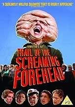 Trail of the Screaming Forehead [Region 2] by Daniel Roebuck