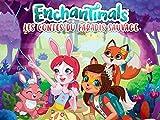 Enchantimals: Les Contes Du Paradis Sauvage Saison 1