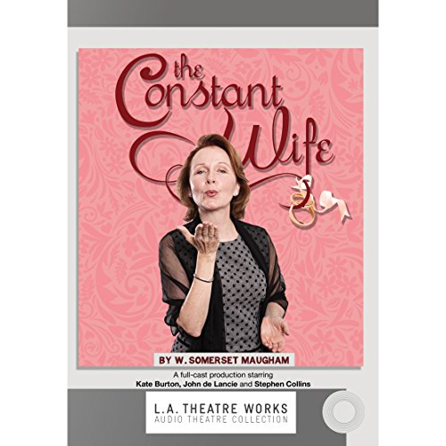 The Constant Wife                   By:                                                                                                                                 W. Somerset Maugham                               Narrated by:                                                                                                                                 Kate Burton,                                                                                        Rosalind Ayres,                                                                                        Mark Capri,                   and others                 Length: 2 hrs     94 ratings     Overall 4.7