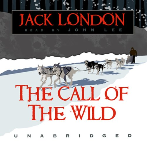 The Call of the Wild                   By:                                                                                                                                 Jack London                               Narrated by:                                                                                                                                 John Lee                      Length: 3 hrs and 26 mins     2 ratings     Overall 5.0