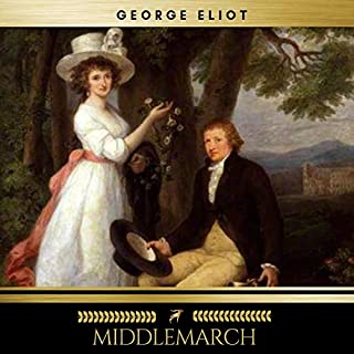 Middlemarch                   By:                                                                                                                                 George Eliot                               Narrated by:                                                                                                                                 Erica Collins                      Length: 34 hrs and 43 mins     2 ratings     Overall 3.0